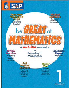 Be GREAT at MATHEMATICS for Secondary 1