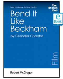 Bend It Like Beckham: English Club Teacher Resource Package ebook
