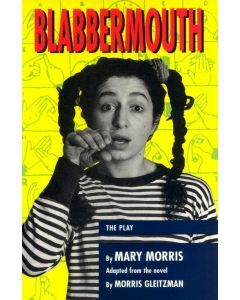 Blabbermouth: the play