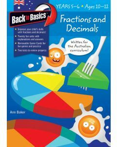 Back to Basics Fractions & Decimals Years 5-6