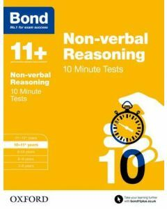 Bond 11+: Non-verbal Reasoning: 10 Minute Tests for 10 to 11 years