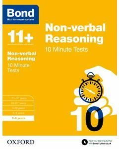 Bond 11+: Non-verbal Reasoning: 10 Minute Tests for 7 to 8 years