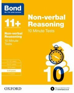 Bond 11+: Non-verbal Reasoning: 10 Minute Tests for 8 to 9 years