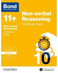 Bond 11+: Non-verbal Reasoning: 10 Minute Tests for 9 to 10 years