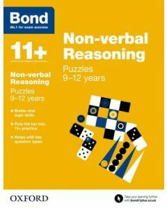 Bond 11+: Non-verbal Reasoning: Puzzles for 9 to 12 years