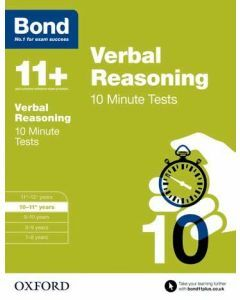 Bond 11+: Verbal Reasoning: 10 Minute Tests for 10 to 11+ years