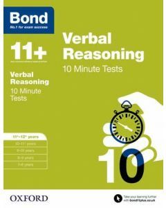 Bond 11+: Verbal Reasoning: 10 Minute Test for 11 to 12+ years