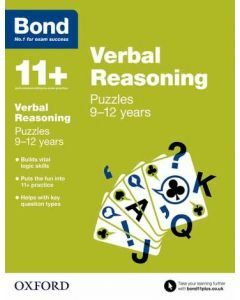 Bond 11+: Verbal Reasoning: Puzzles for 9 to 12 years
