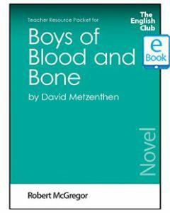 Boys of Blood and Bone: English Club Teacher Resource Package ebook