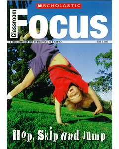 Classroom Focus: Hop, Skip and Jump (Cross-Curricular Unit for 5 to 8 year olds)