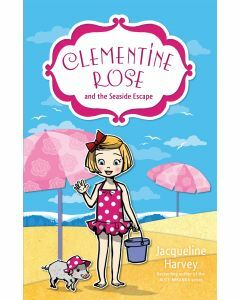 Clementine Rose and the Seaside Escape