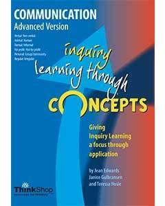 Communication Advanced Version (Yrs 6-12) - Inquiry Learning Through Concepts