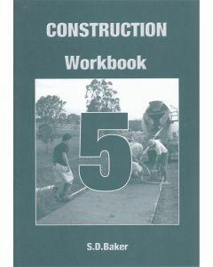 Construction Workbook 5