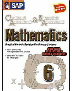 Continual Assessment & Semestral Assessment Mathematics 6