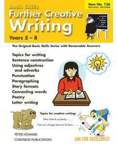 Further Creative Writing Yrs 5 to 8 (Basic Skills No. 126)