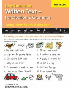 Early Basic Skills 5: Written Text: Punctuation and Grammar using NSW font (No. 270)
