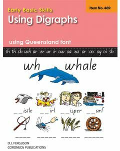 Early Basic Skills 4: Using Digraphs using Queensland font (No. 469)