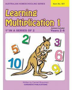 Learning Multiplication 1 (Australian Homeschooling Series Item no. 501)
