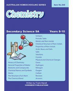 Secondary Science 9A: Chemistry (Australian Homeschooling Series Item no. 545)