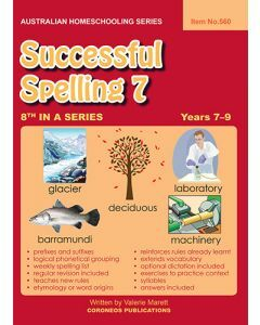 Successful Spelling 7 (Australian Homeschooling Series) (Item no. 560)