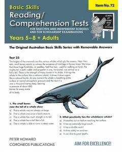 Basic Skills Reading / Comprehension Tests for Selective Schools and Scholarship Exams Yrs 5 - 8 (Basic Skills No. 72)