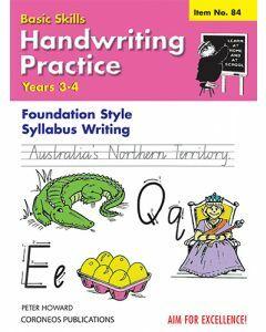 Handwriting Practice Yrs 3 to 4  (Basic Skills No. 84)