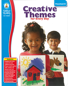 Creative Themes for Every Day (Preschool to K)