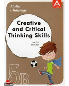 Maths Challenge Creative and Critical Thinking Skills 5B