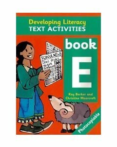 Developing Literacy Text Activities E