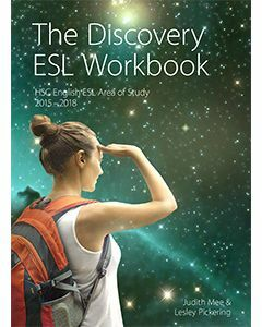 The Discovery ESL Workbook: HSC English ESL Area of Study 2015 – 2018