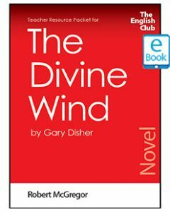 The Divine Wind: English Club Teacher Resource Packet ebook