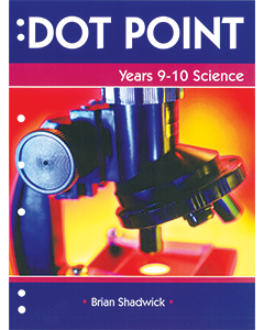 Dot Point Science Years 9 to 10