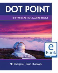 Dot Point IB Physics Option: Astrophysics eBook (digital-only)