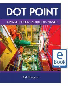 Dot Point IB Physics Option: Engineering Physics eBook (digital-only)