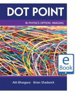 Dot Point IB Physics Option: Imaging eBook (digital-only)