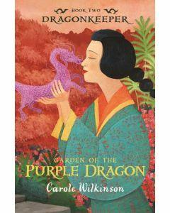 Dragonkeeper Book 2: Garden of the Purple Dragon