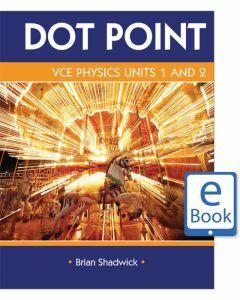 Dot Point VCE Physics Units 1&2 eBook (digital-only)