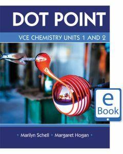 Dot Point VCE Chemistry Units 1&2 eBook (digital-only)