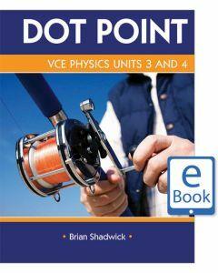 Dot Point VCE Physics Units 3&4 eBook (digital-only)