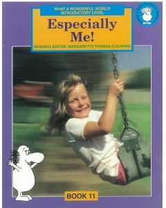 What a Wonderful World! Introductory Level Book 11: Especially Me!