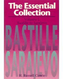 Essential Collection Volume 1: Bastille to Sarajevo