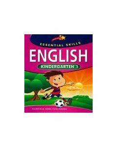 Essential Skills English: Kindergarten 1