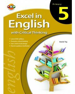 Excel in English with Critical Thinking Primary 5