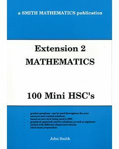 Extension 2 Mathematics: 100 Mini HSCs