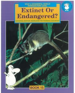 What a Wonderful World! Introductory Level Book 15: Extinct or Endangered?