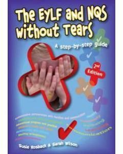 The EYLF and NQS Without Tears 2nd Edition