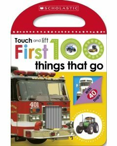 Touch And Lift: First 100 Things That Go