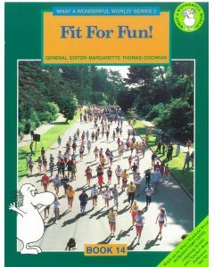 What a Wonderful World! Series Two Book 14: Fit for Fun!