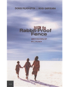 Follow the Rabbit Proof Fence (Print Edition)