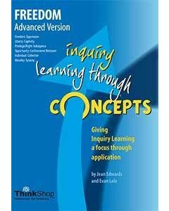 Freedom  Advanced Version (Yrs 6-12) - Inquiry Learning Through Concepts